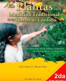 Las plantas en la medicina tradicional de las sierras de córdoba